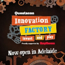 Questacon Innovation Factory - Now open in Adelaide