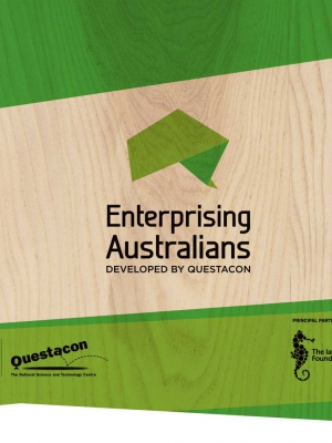Enterprising Australians. Supported by Questacon.