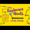 Little Explorers Month - Living Things